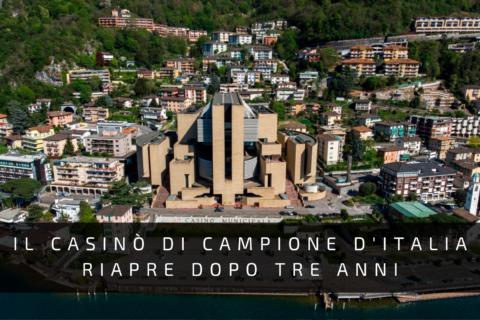 Il casino di Campione dItalia riapre dopo tre anni